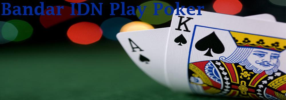 bandar-IDN-poker-play-online